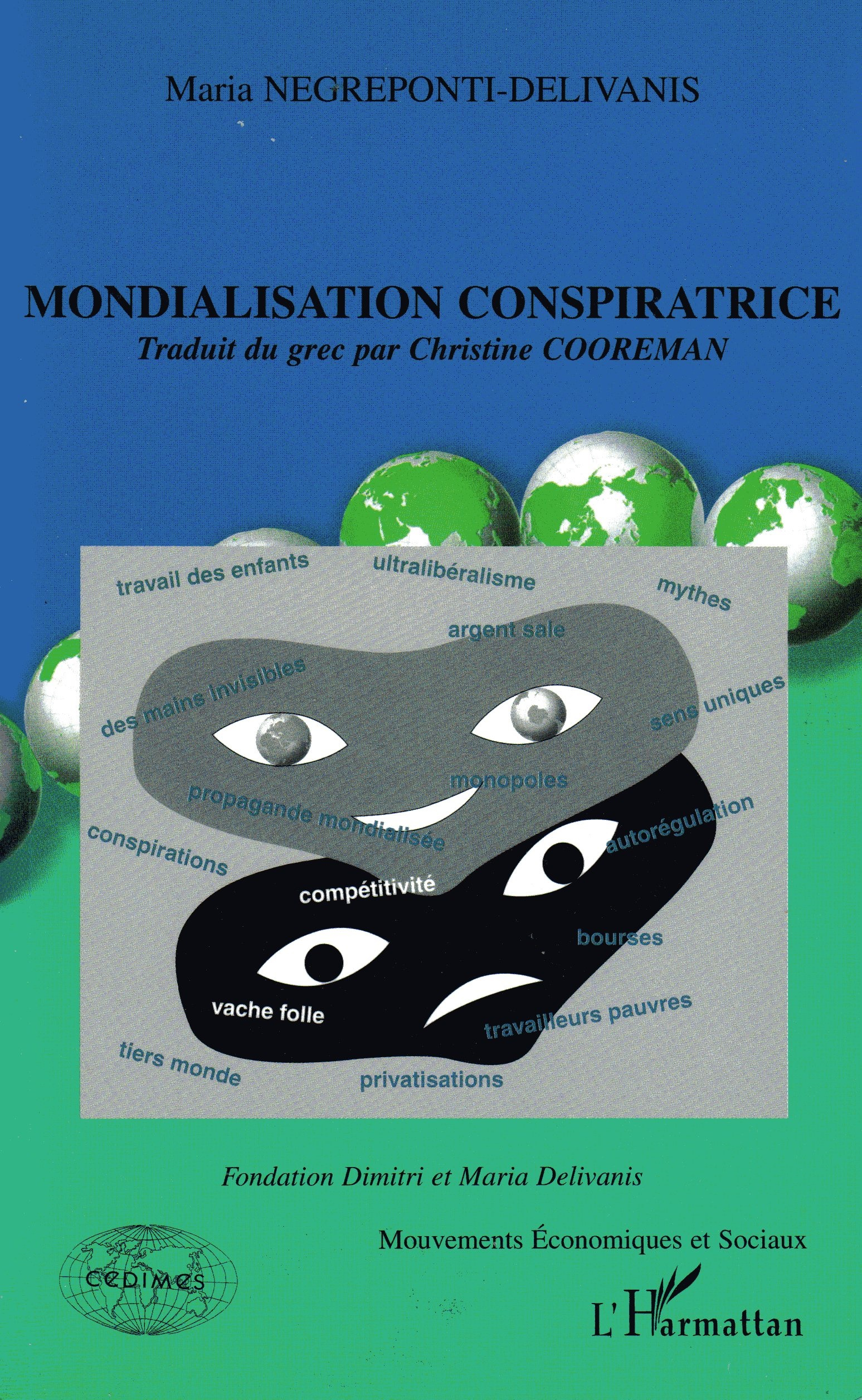 MONDIALISATION CONSPIRATRICE